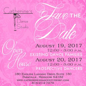 Save the date Open House for Catherine's Dance Studio